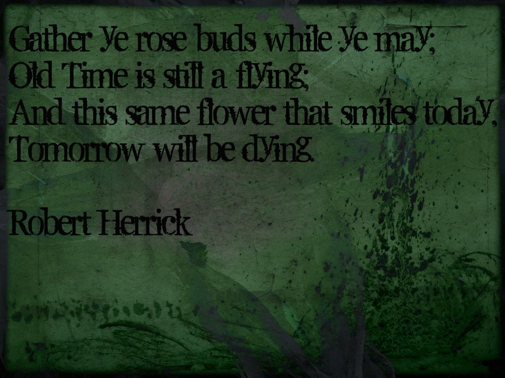 gather ye rosebuds poem