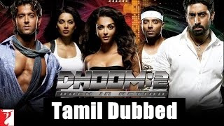 [2006] Dhoom 2 Tamil Dubbed Movie Online | Dhoom 2 Tamil Full Movie