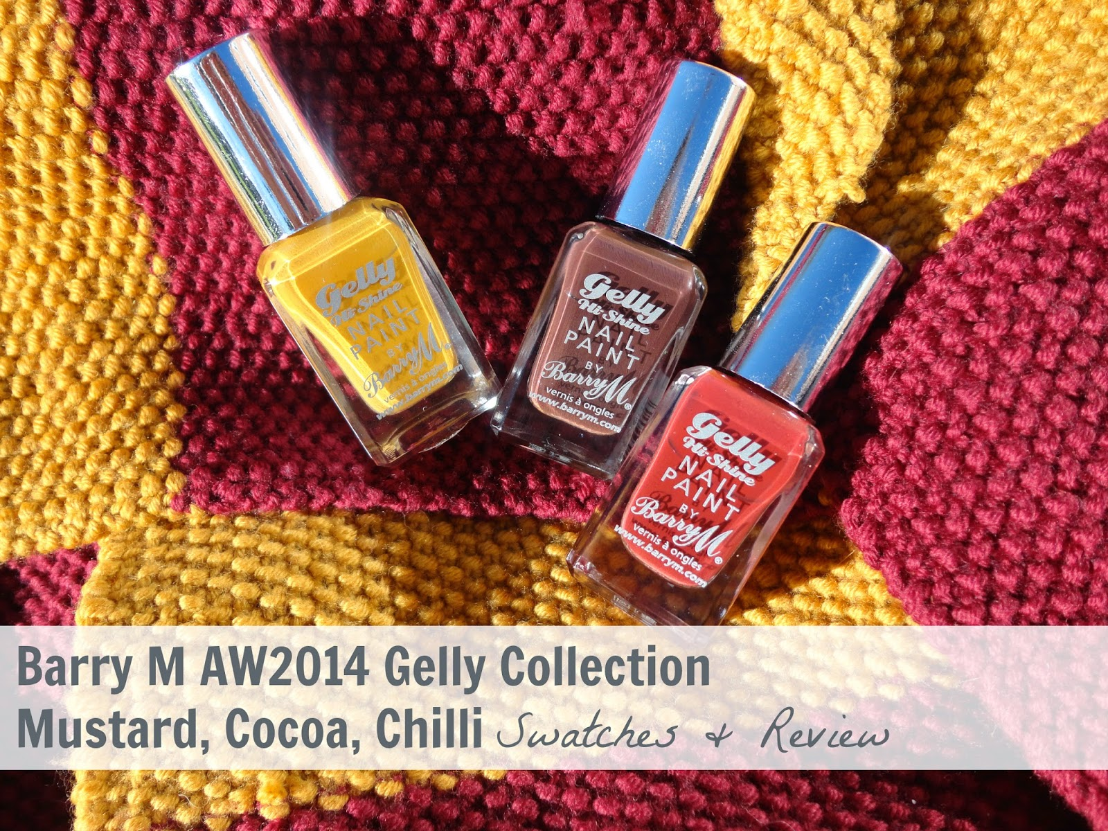 Barry M Gelly Nail Paint for Autumn Winter 2014 in Mustard, Cocoa and Chilli - swatches and review