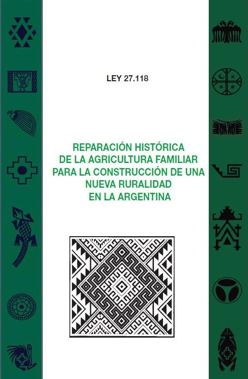 LEY DE REPARACION HISTÓRICA DE LA AGRICULTURA FAMILIAR