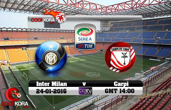 مشاهدة مباراة إنتر ميلان وكاربي اليوم 24-1-2016 في الدوري الإيطالي