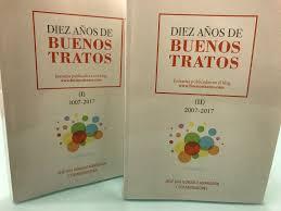 ¿Quieres tener todos los post publicados en Buenos tratos entre 2007 y 2017 en un archivo PDF?