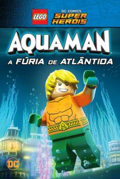 LEGO DC Comics Super Heróis: Aquaman – A Fúria de Atlântida Torrent - BluRay 720p/1080p Dual Áudio