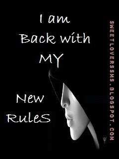 i am back with my new rules sweet lovers
