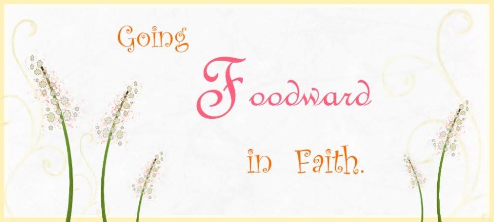 Going Foodward in Faith