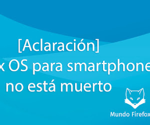 No, Firefox OS para smartphones NO está muerto