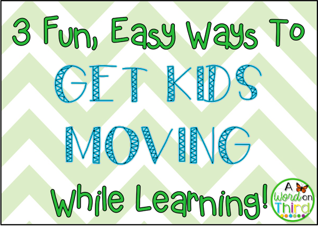 Get Kids Moving While Learning - A Word On Third