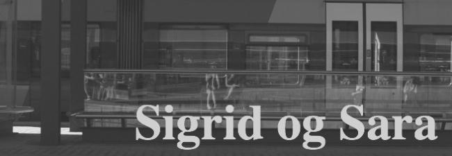Sigrid og Sara