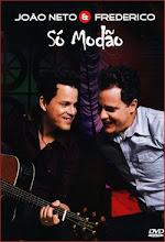 DVD João Neto e Frederico - Só Modão