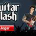 Jogo Guitar Flash Apk Oficial