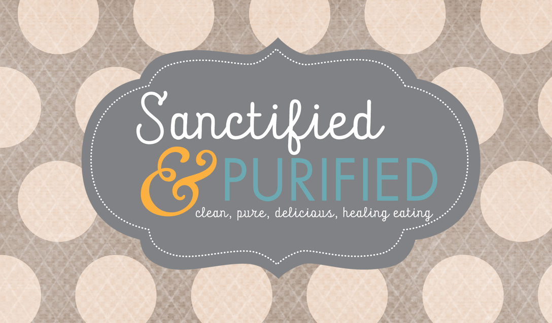 Sanctified & Purified