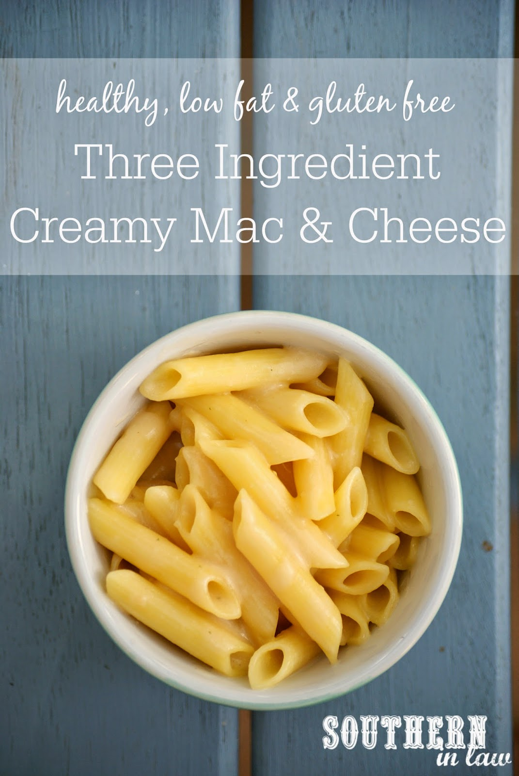 Healthy Three Ingredient Creamy Mac and Cheese Recipe - Healthy, low fat, gluten free, low calorie, dairy free