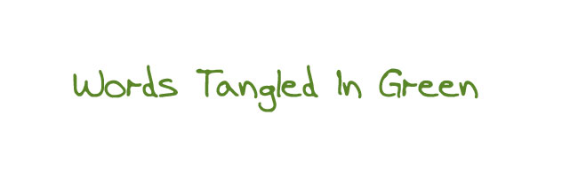 Words Tangled in Green