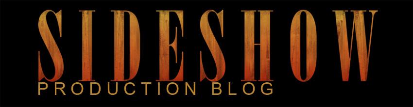 Sideshow Production Blog