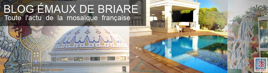 Blog Emaux de Briare, Toute l'actu sur la mosaïque française