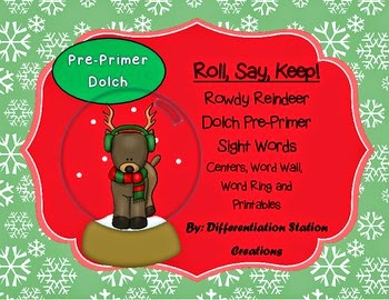 http://www.teacherspayteachers.com/Product/Rowdy-Reindeer-Roll-Say-Keep-Pre-Primer-Dolch-Sight-Word-Center-Extra-999631