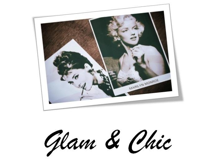 Glam & Chic