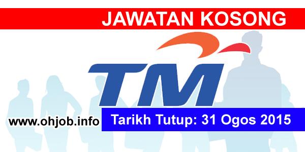 Jawatan Kerja Kosong Telekom Malaysia (TM) logo www.ohjob.info ogos 2015