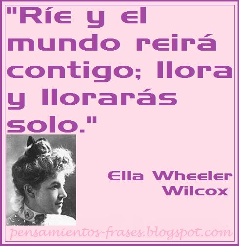 frases de Ella Wheeler Wilcox