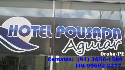 HOTEL POUSADA AGUIAR - OROBÓ-PE