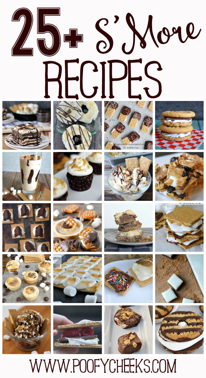 25+ S'More Recipes from www.poofycheeks.com