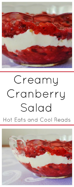 Add this delicious cranberry dessert to your Thanksgiving menu! Creamy Cranberry Salad Recipe from Hot Eats and Cool Reads