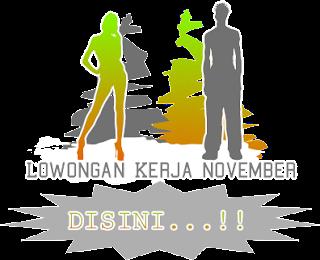 Info Lowongan Kerja Pria/Wania Pendidikan SMU,SMK,D3,S1 November 2013