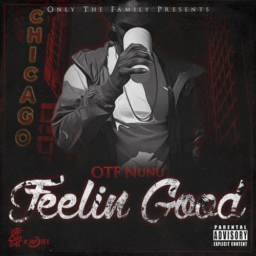 OTF Nunu - Feelin Good