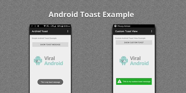 Android Toast Example - How to Display Toast Message in Android