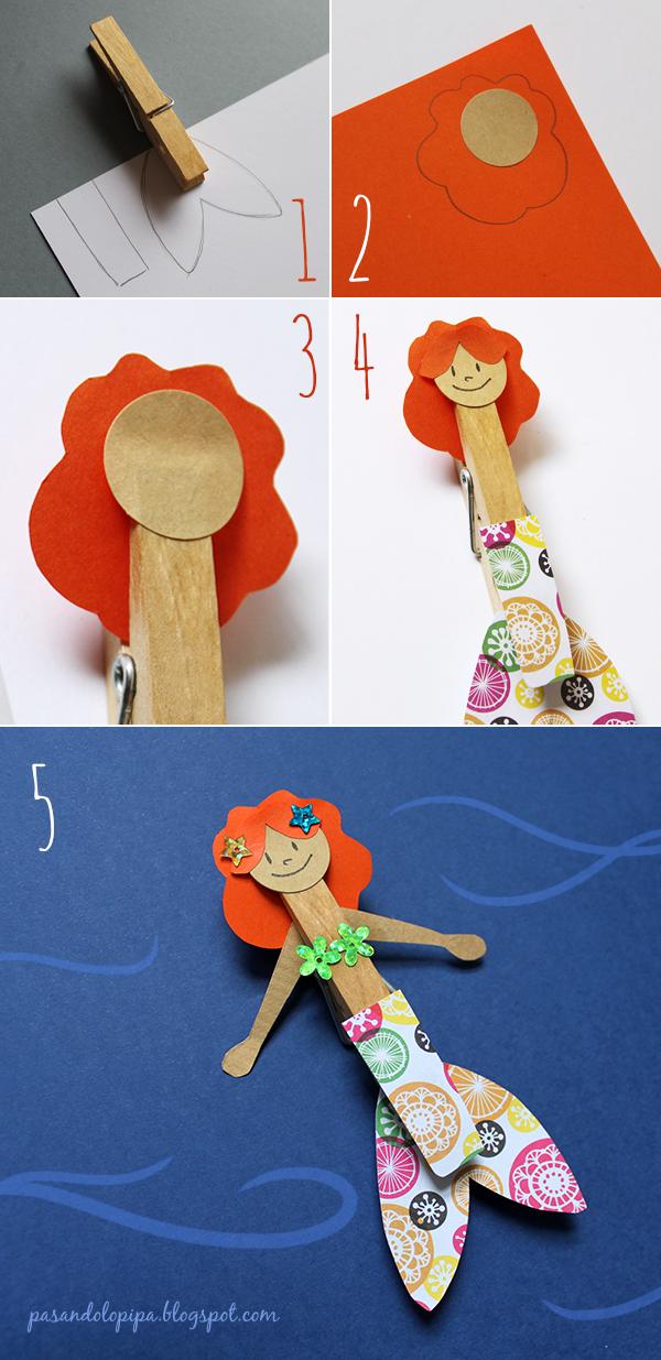 pasandolopipa | pasos para la realización de la sirenita hecha de pinzas de tender y papel