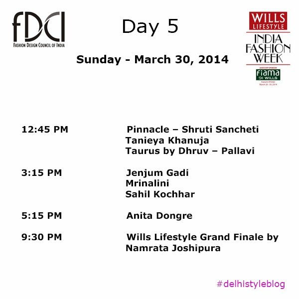 Wills Lifestyle India Fashion Week AW 14 Day 5 Schedule