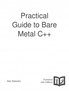 Practical Guide to Bare Metal C++