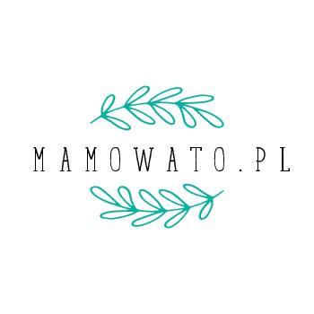 mamowato.pl - blog dzieciowo-życiowy