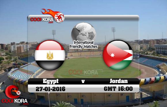 مشاهدة مباراة مصر والأردن اليوم 27-1-2016 مباراة ودية
