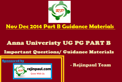 UG PG Nov Dec 2014 Jan 2015 Part B Important Questions