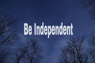 <how To be independent in life and decision making>