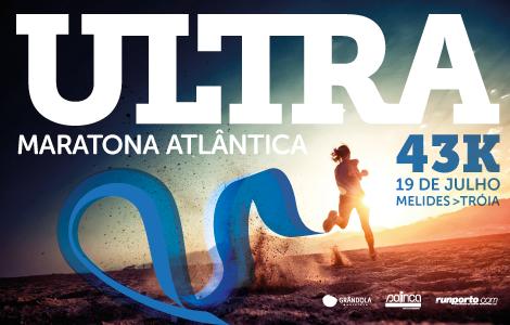 Ultra Maratona Atlântica + Corrida Atlântica Comporta-Tróia