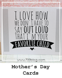 http://www.733blog.com/2014/03/snarky-in-fun-way-mothers-day-cards.html