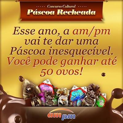"""Concurso Cultural """"Páscoa Recheada"""" (ampm do Brasil)"""