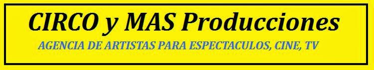 CIRCO y MAS Producciones