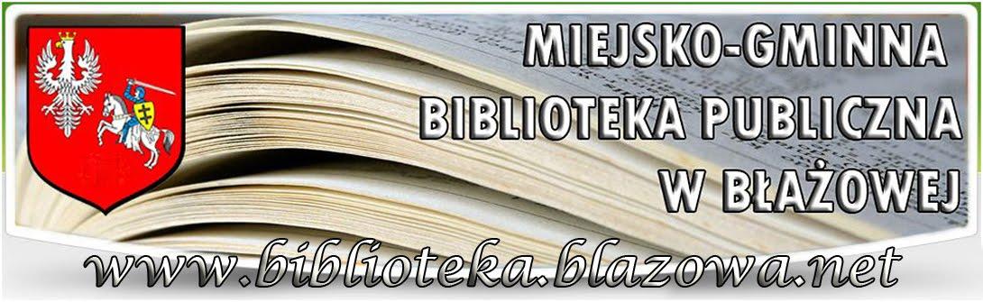 BIBLIOTEKA W BŁAŻOWEJ ZAPRASZA