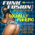 Funk Fusion 2 Sentidos Vol. 02 – 2012