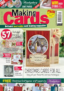 CURRENTLY PUBLISHED ON THE COVER OF THE DECEMBER ISSUE OF MAKING CARDS MAGAZINE