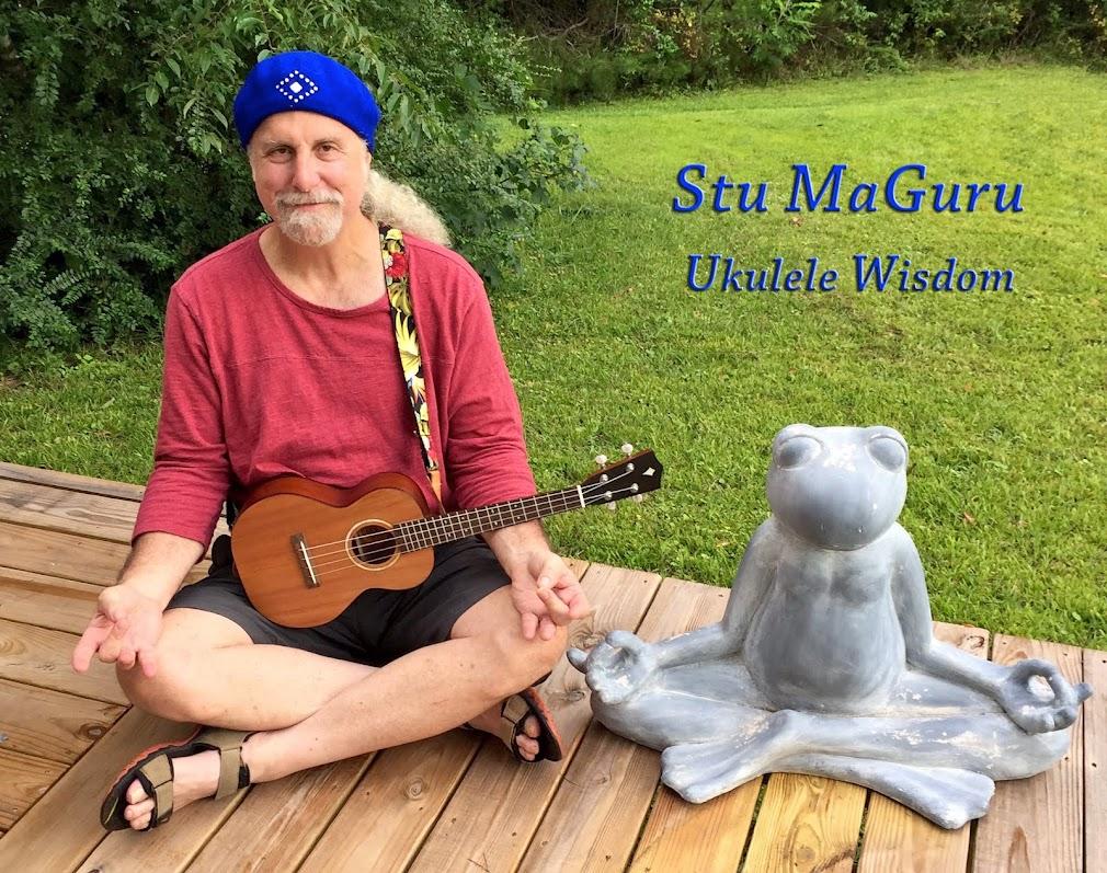 Stu MaGuru - Ukulele Wisdom
