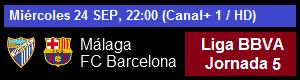 Málaga vs FC Barcelona - Liga BBVA Jornada 5
