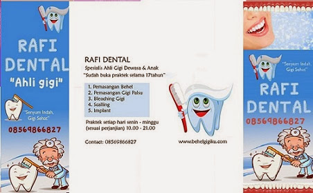 Behel Gigi Rafi Dental Care 0812-13562992, 0856-9866827