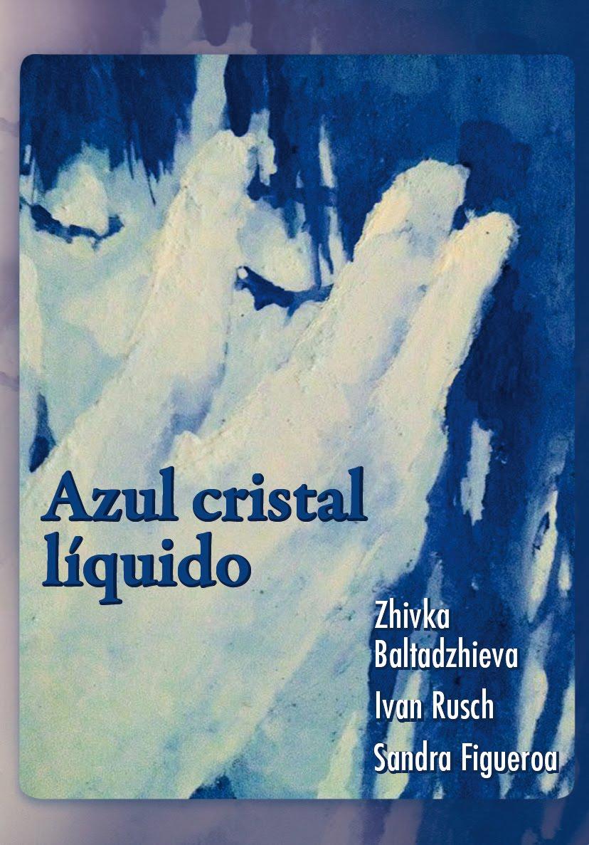 AZUL CRISTAL LIQUIDO.
