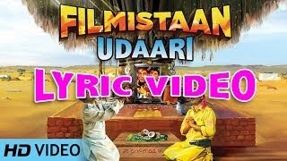 UDAARI SONG LYRICS & LYRICAL VIDEO | FILMISTAAN | SWAROOP KHAN | ISHQ BECTOR