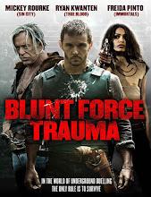 Blunt Force Trauma (2015) [Vose]