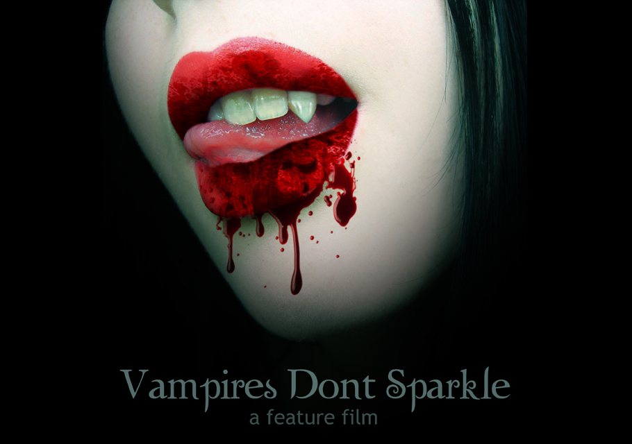 Vampires Don't Sparkle: a feature film